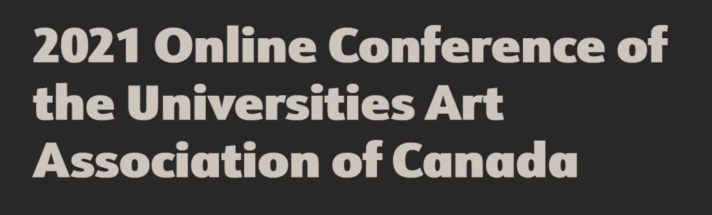 UAAC-AAUC Conference 2021 Congrès (October 20–23 octobre)