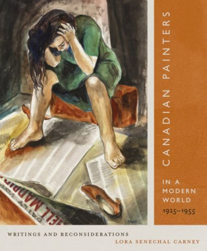 Canadian Painters in a Modern World, 1925–1955: Writings and Reconsiderations
