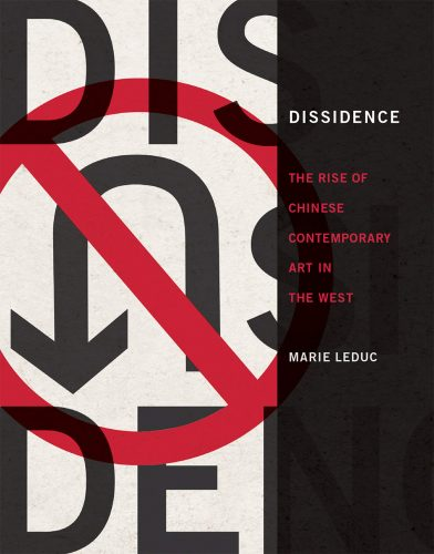Dissidence: The Rise of Chinese Contemporary Art in the West