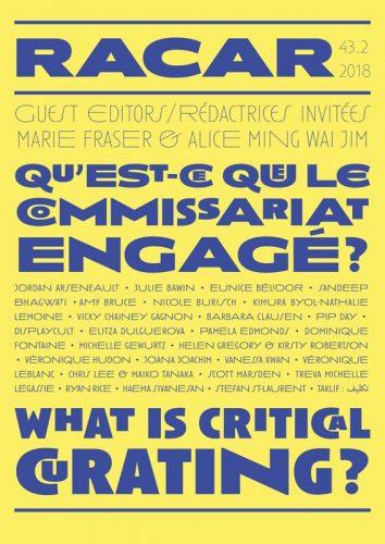 RACAR Vol. 43, no. 2 (2018) What is Critical Curating? | Qu'est-ce que le commissariat engagé?